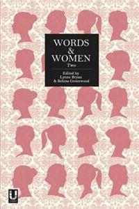 Words and Women: Two