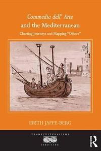 Commedia Dell' Arte and the Mediterranean