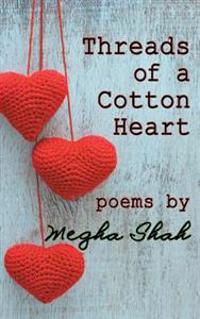 Threads of a Cotton Heart