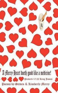 A Merry Heart Doeth Good Like a Medicine