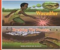 WACADUR: BREAKING THE PROMISE