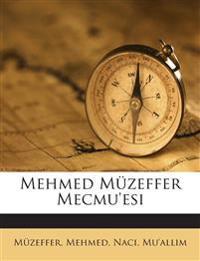 Mehmed Müzeffer Mecmu'esi