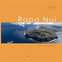 Rapa Nui: L'Isola Dimenticata