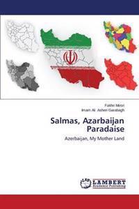 Salmas, Azarbaijan Paradaise