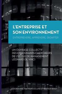 L'Entreprise Et Son Environnement: Entreprendre, Apprendre, S'Adapter