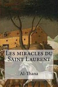 Les Miracles Du Saint Laurent