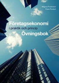 Företagsekonomi - i praktik och princip (Övn)