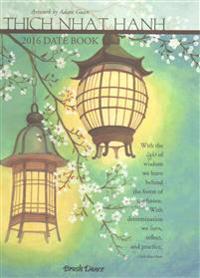 Thich Nhat Hanh Date Book Calendar: Dbtnh16