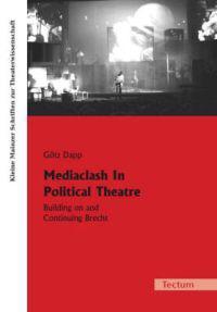 Mediaclash In Political Theatre