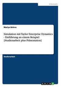 Simulation Mit Taylor Enterprise Dynamics - Einf�hrung an Einem Beispiel [studienarbeit Plus Pr�sentation]
