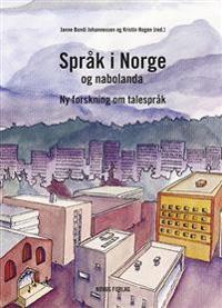 SPRÅK I NORGE OG NABOLANDA