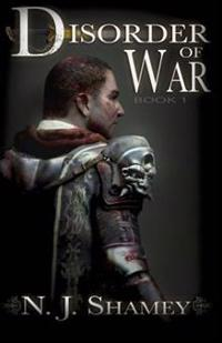 Disorder of War: Book I