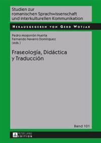 Fraseologaia, Didaactica y Traducciaon