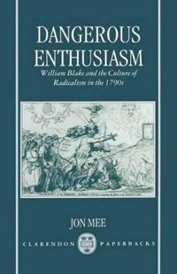 Dangerous Enthusiasm