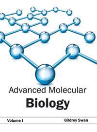 Advanced Molecular Biology