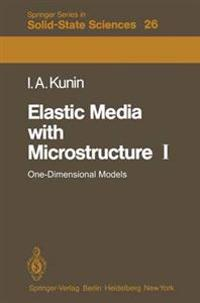 Elastic Media with Microstructure I