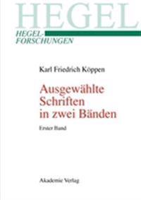 Ausgew hlte Schriften in Zwei B nden