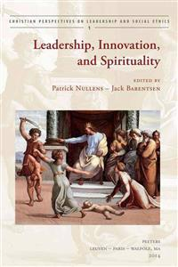 Leadership, Innovation, and Spirituality