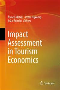 Impact Assessment in Tourism Economics
