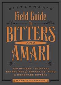 Bitterman's Field Guide to Bitters and Amari