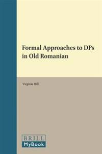 Formal Approaches to Dps in Old Romanian