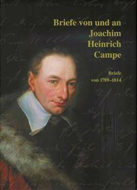 Briefe Von Und an Joachim Heinrich Campe