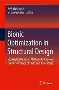 Bionic Optimization in Structural Design