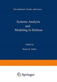 Systems Analysis and Modeling in Defense
