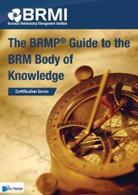 The BRMP Guide to the BRM Body of Knowledge