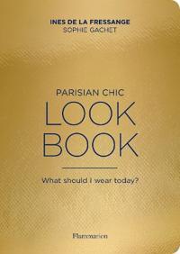 The Parisian Chic Look Book