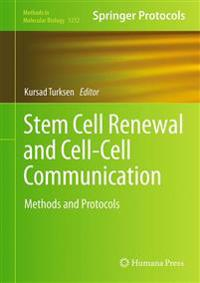 Stem Cell Renewal and Cell-Cell Communication