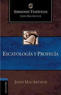 Escatología y Profecía