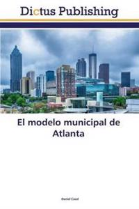 El Modelo Municipal de Atlanta