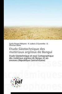 Etude G�otechnique Des Mat�riaux Argileux de Bangui