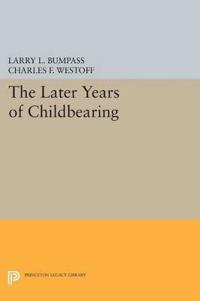 The Later Years of Childbearing