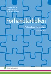 Förhandlarboken : förhandlingar i arbetslivet