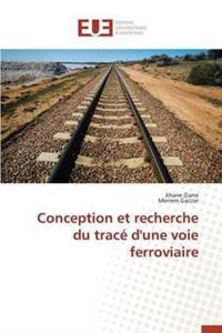 Conception Et Recherche Du Trac� d'Une Voie Ferroviaire