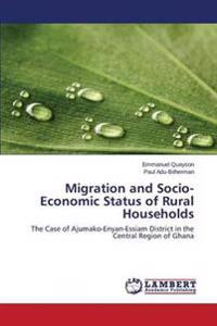 Migration and Socio-Economic Status of Rural Households