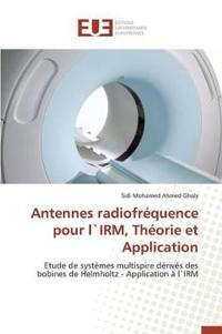 Antennes Radiofrequence Pour Lirm, Theorie Et Application
