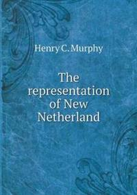 The Representation of New Netherland