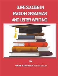 Sure Success in English Grammar and Letter Writing