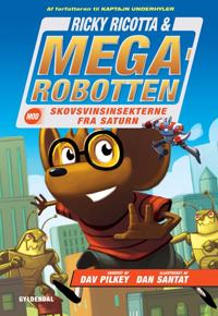 Ricky Ricotta & Megarobotten mod skovsvinsinsekterne fra Saturn