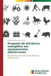 Proposta de Eficiencia Energetica Em Equipamentos Eletrorrurais