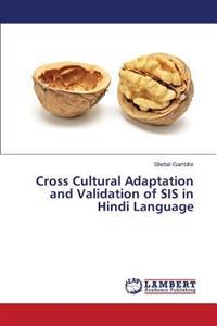 Cross Cultural Adaptation and Validation of Sis in Hindi Language