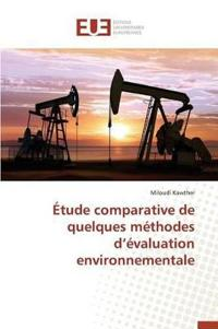 Etude Comparative de Quelques Methodes D Evaluation Environnementale