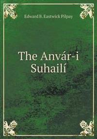The Anvar-I Suhaili