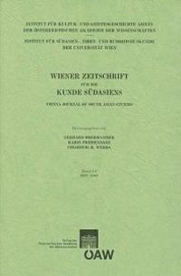 Wiener Zeitschrift Fur Die Kunde Sudasiens Band 51/2007-2008 / Vienna Journal of South-Asian Studies Vol.51/2007-2008