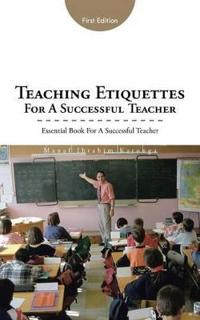 Teaching Etiquettes for a Successful Teacher