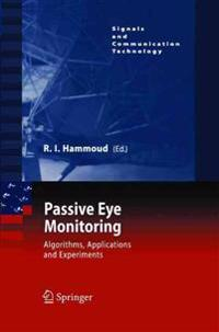 Passive Eye Monitoring