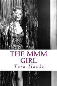 The MMM Girl